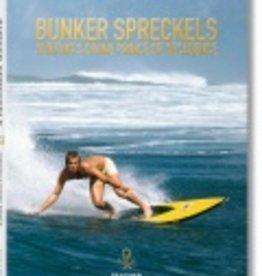 Taschen Taschen Bunker Spreckels. Surfing's Divine Prince of Decadence