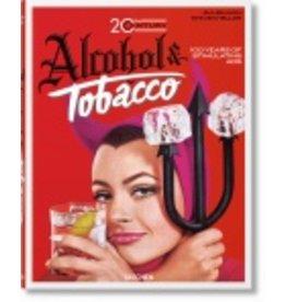 Taschen Taschen Jim Heimann. 20th Century Alcohol & Tobacco Ads