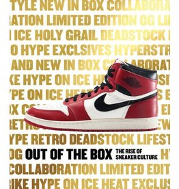Rizzoli Out of the Box : The Rise of Sneaker Culture