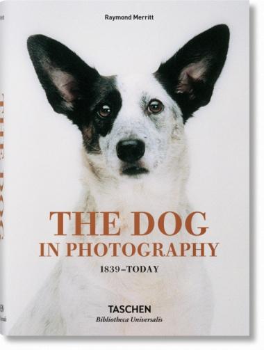 Taschen Taschen The Dog in Photography 1839–Today