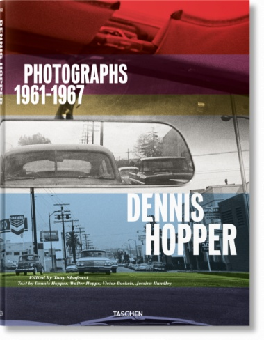 Taschen Taschen Dennis Hopper. Photographs 1961–1967