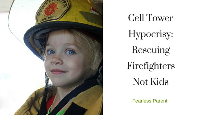 "URGENT California Bill SB649  must be defeated! ""Cell Tower Hypocrisy: Rescuing Firefighters Not Kids"""