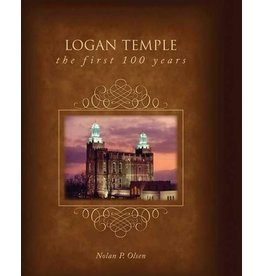 EXEMPLAR PRESS Logan Temple First 100 Years, Hard Cover