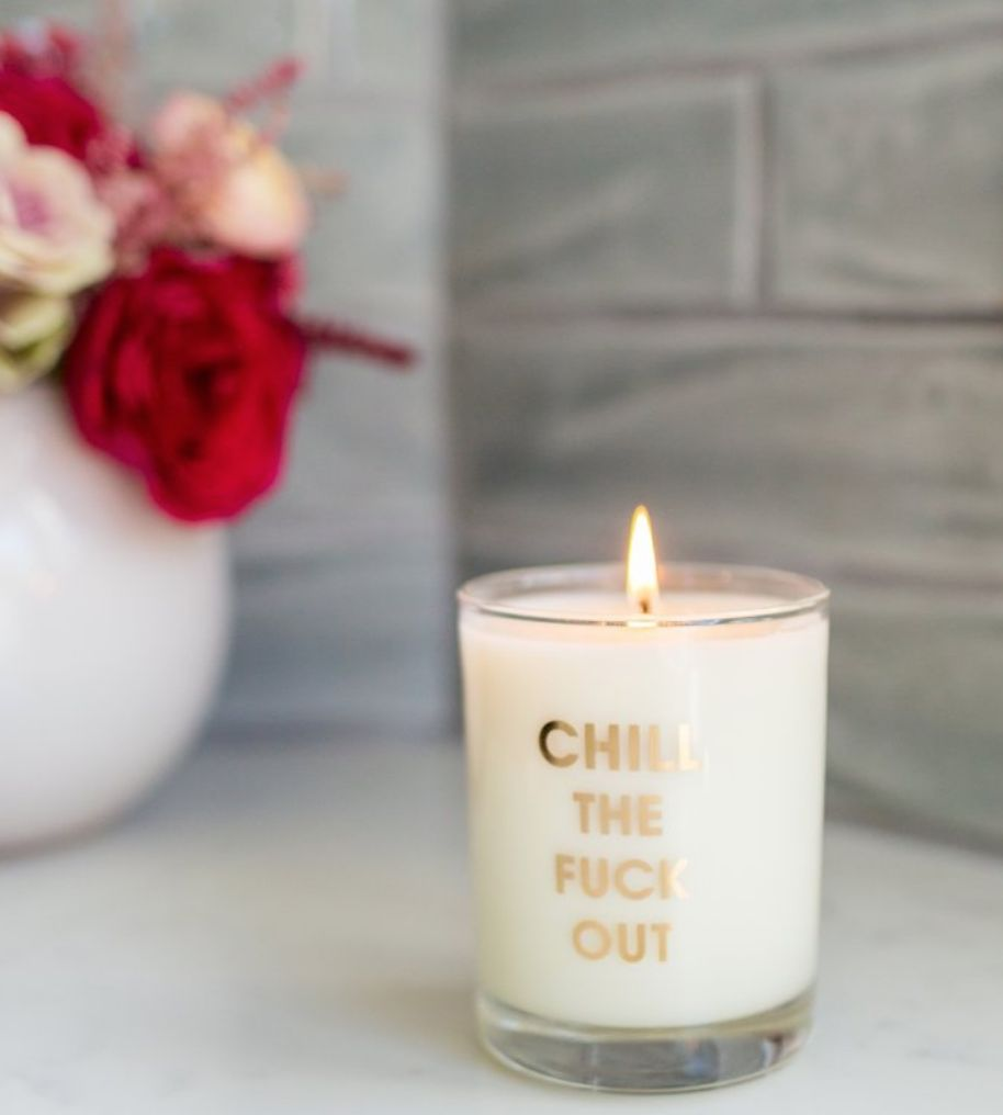 Chez Gagne Letterpress Chill The Fuck Out Candle