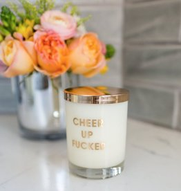 Chez Gagne Letterpress Cheer Up Fucker Candle