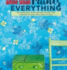 Annie Sloan Annie Sloan Paints Everything Book