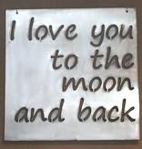 Love to Moon Handmade Metal Sign