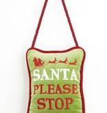 Santa Please Stop Here Velvet Door Hanger Pillow