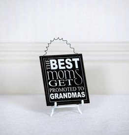 Best Moms Grandmas Magnet Sign 4x4.5