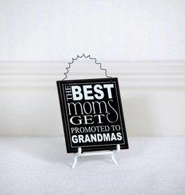 Fleurish Home Best Moms Grandmas Magnet Sign 4x4.5