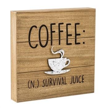 Coffee Survival Juice Wall Plaque