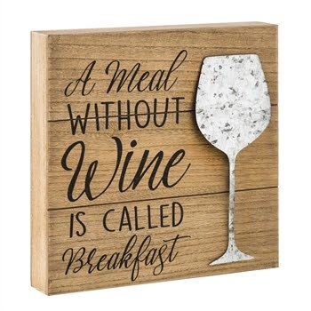 A Meal Without Wine Wall Plaque