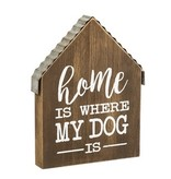 Home is Where My Dog Is Wooden Block