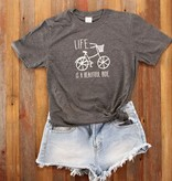 Fleurish Home Life is a Beautiful Ride Quote Tee
