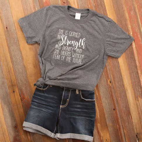 Clothed in Strength & Dignity Quote Tee