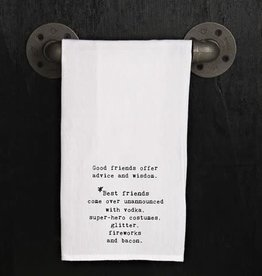 Fleurish Home Quotes Flour Sack Towel Good Friends Best Friends