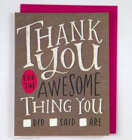 """Thank You For The Awesome Thing You: Did, Said, Are."""