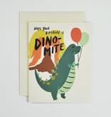 """""""Hope Your Birthday Is Dino-Mite"""""""
