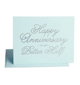 "Anniversary ""Happy Anniversary To My Better Half"""