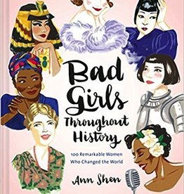 Inspirational Bad Girls Throughout History