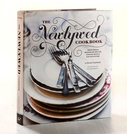 Wedding The Newlywed Cookbook: Fresh Ideas and Modern Recipes for Cooking with and for Each Other