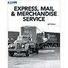 KAL- Kalmbach 12802 Express  Mail & Merchandise Service