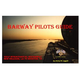 BRW Barway Pilots Guide - New Orleans to Houston 2016