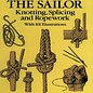 DVR The Arts of the Sailor: Knotting, Splicing and Ropework (Dover Maritime)