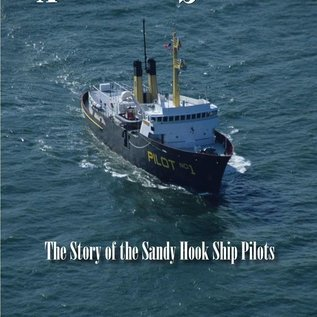 PMP Always on Station:  The Story of the Sandy Hook Ship Pilots