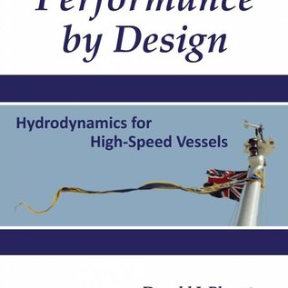 Performance by Design, Hydrodynamics for High-Speed Vessels