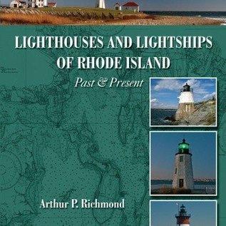 Lighthouses & Lightships of Rhode Island Past & Present