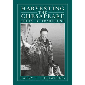 SCF Harvesting the Chesapeake: Tools & Traditions 2E 2014