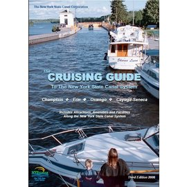 New York State Canal Corp. New York State Canal System Cruising Guide