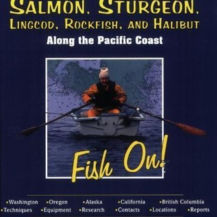 PRC How to Catch Salmon, Sturgeon, Lingcod, Rockfish, and Halibut Along the Pacific Coast: Fish On!