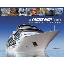 SCF A Cruise Ship Primer: History & Operations