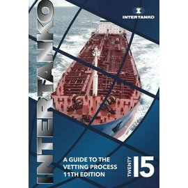 WSI INTERTANKO Guide to the Vetting Process 11th Edition