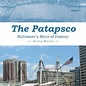 SCF The Patapsco:  Baltimore's River of History