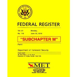 MET Subchapter M Towing Vessel Inspection Regulations MET BK-46-M