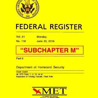 MET Subchapter M Towing Vessel Inspection Regulations MET BK-46-M