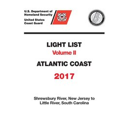 GPO USCG Light List 2 2017 Shrewsbury River NJ to Little River SC