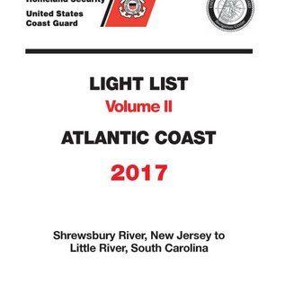 GPO USCG Light List 2 2017 Shrewsbury River NJ to Little River SC