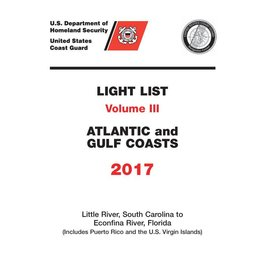 GPO USCG Light List 3 2017 Little River SC to Esconfina River FL