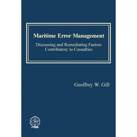 SCF Maritime Error Management: Discussing and Remediating Factors Contributory to Maritime Casualties