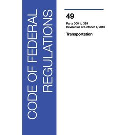 GPO CFR49 Volume 5 Parts 300-399 Transportation 2016