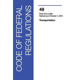 GPO CFR49 Volume 7 Parts 572-999 Transportation 2016