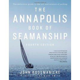 PRC The Annapolis Book of Seamanship: Fourth Edition
