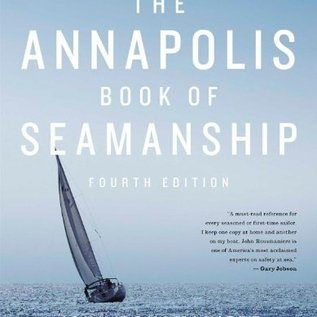 PRC The Annapolis Book of Seamanship: Fourth Edition