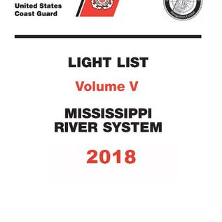 GPO USCG Light List 5 2018 Mississippi River System