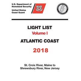 GPO USCG Light List 1 2018 St Croix River ME to Shrewsbury River NJ