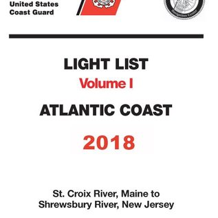 GPO USCG Light List 1 2018 St Croix River ME to Shrewsbury River NJ